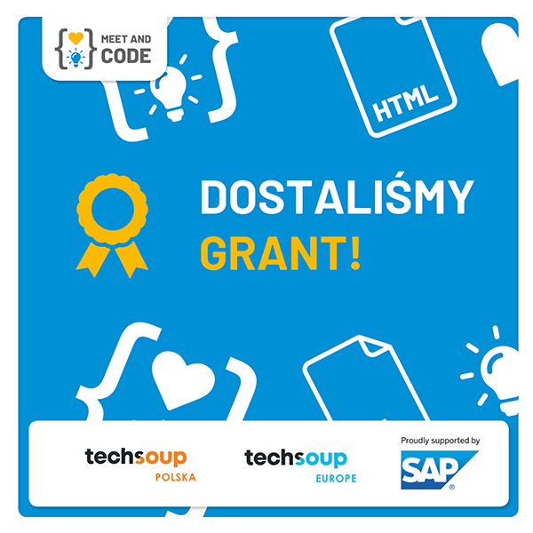 Dostaliśmy Grant Meet And Code 2019